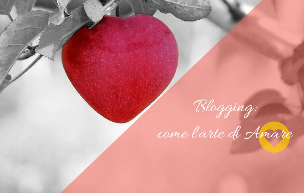 Blogging- l'arte di Amare