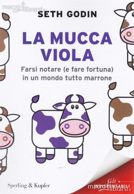 Blogging: la mucca viola