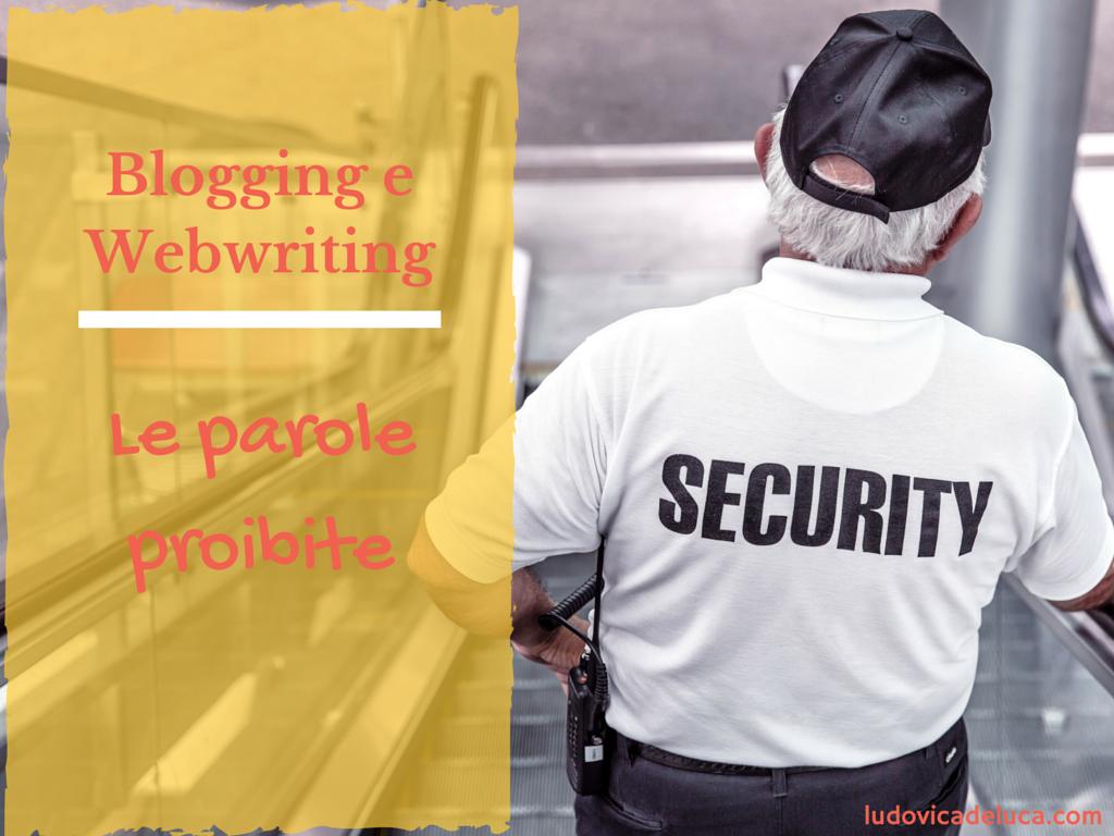 Blogging e Webwriting: le parole proibite