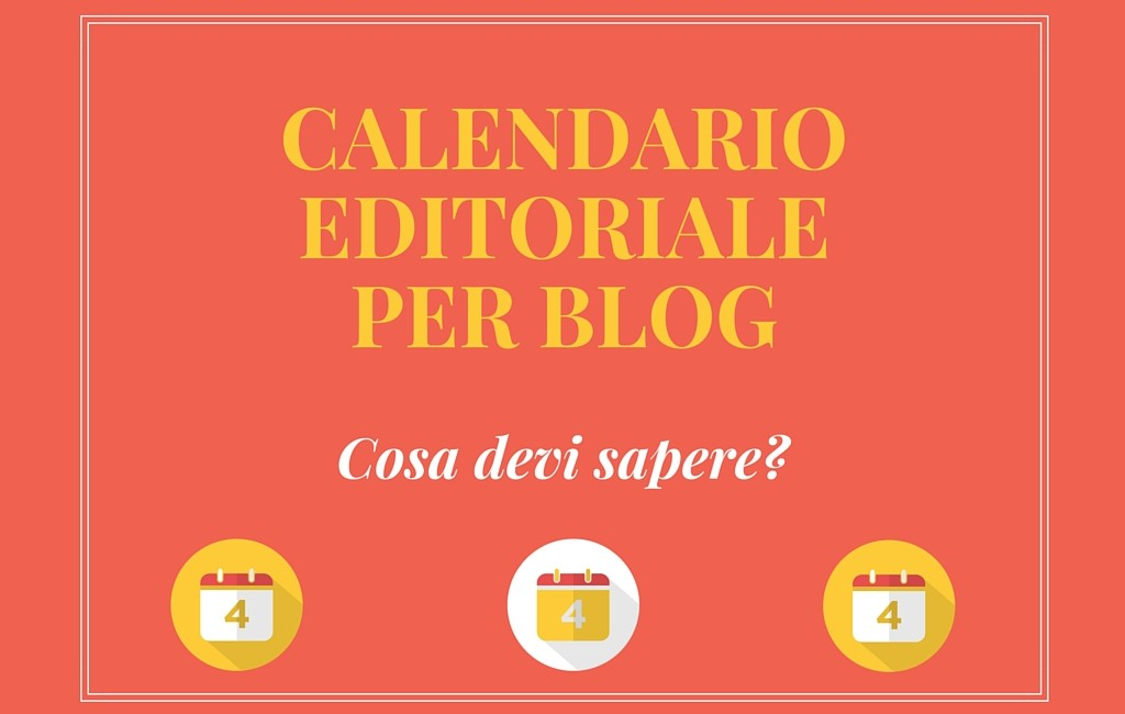 Calendario Editoriale per Blog