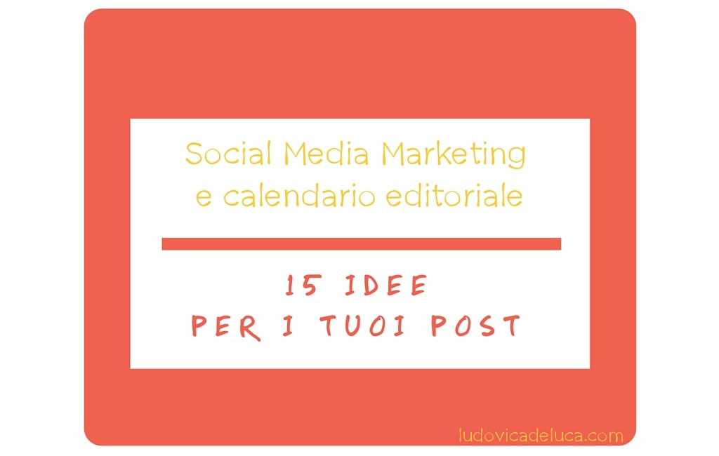 Social Media Marketing e calendario editoriale