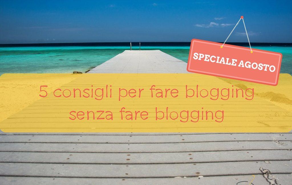 come fare blogging