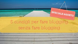 come fare blogging