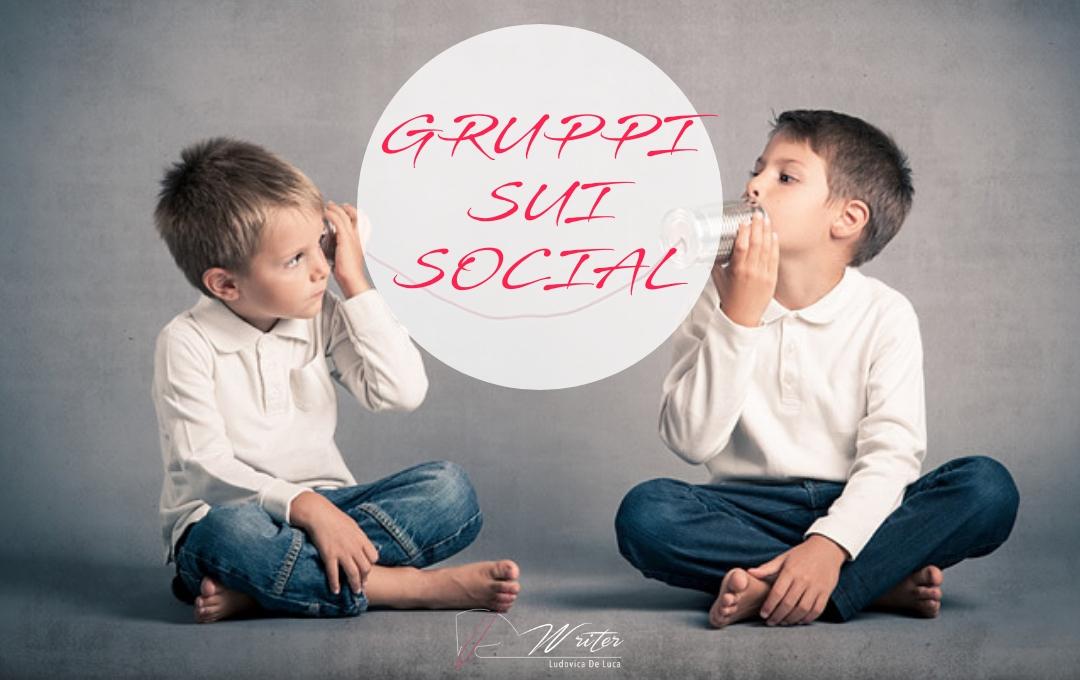 Gruppi sui Social